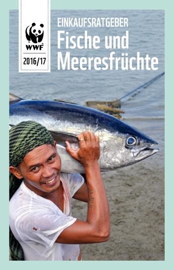 WWF, Fischratgeber 2016/17, Einkaufsführer Fische, Meeresfische